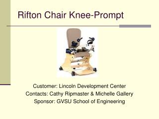 Rifton Chair Knee-Prompt