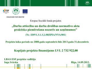 Eiropas Sociālā fonda projekts
