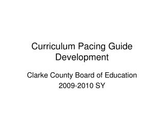 Curriculum Pacing Guide Development