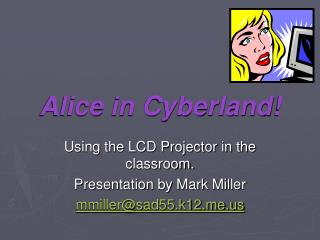 Alice in Cyberland!
