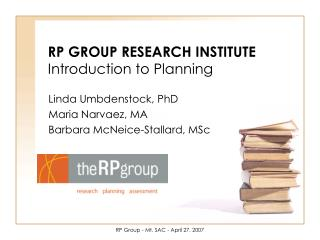 RP GROUP RESEARCH INSTITUTE Introduction to Planning