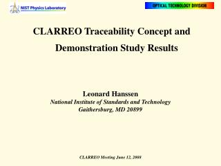 CLARREO Traceability Concept and Demonstration Study Results  Leonard Hanssen