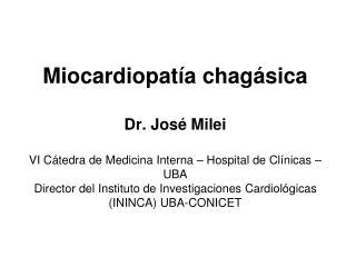 Miocarditis crónica más frecuente del mundo
