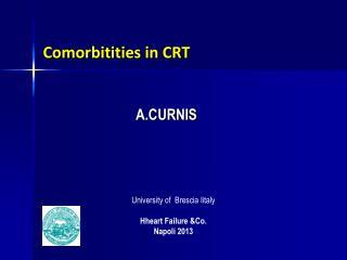 Comorbitities in CRT