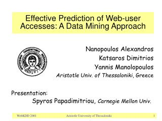 Effective Prediction of Web-user Accesses: A Data Mining Approach
