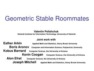 Geometric Stable Roommates