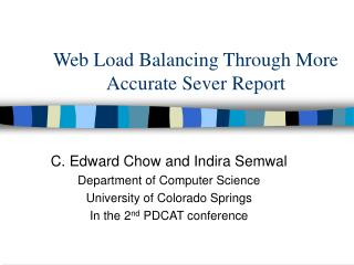 Web Load Balancing Through More Accurate Sever Report