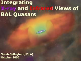 Integrating X-ray and Infrared Views of  BAL Quasars