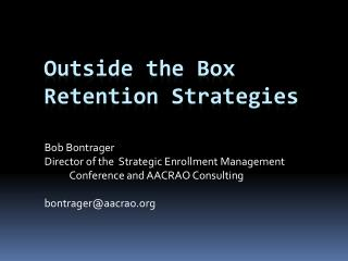 Outside the Box Retention Strategies