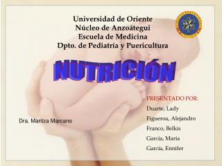 Universidad de Oriente  N cleo de Anzo tegui Escuela de Medicina Dpto. de Pediatr a y Puericultura