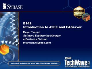 E142  Introduction to J2EE and EAServer