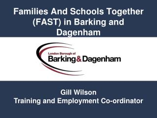 Families And Schools Together  (FAST) in Barking and Dagenham