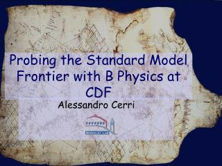 Probing the Standard Model Frontier with B Physics at CDF