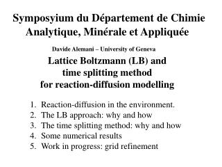 Reaction-diffusion in the environment. The LB approach: why and how
