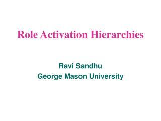 Role Activation Hierarchies
