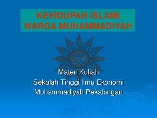 Materi Kuliah Sekolah Tinggi Ilmu Ekonomi Muhammadiyah Pekalongan