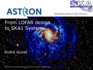 From LOFAR design  to SKA1 System