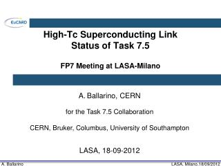High- Tc  Superconducting Link Status of Task 7.5 FP7 Meeting at LASA-Milano