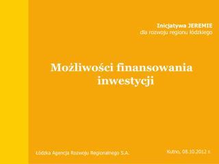 Inicjatywa JEREMIE dla rozwoju regionu łódzkiego