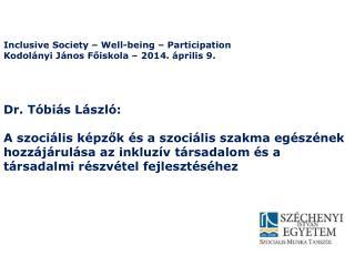 Dr. Tóbiás László: