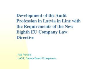Aija Punāne LASA, Deputy Board Chairperson