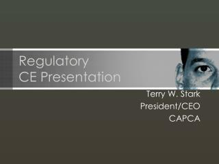 Regulatory     CE Presentation