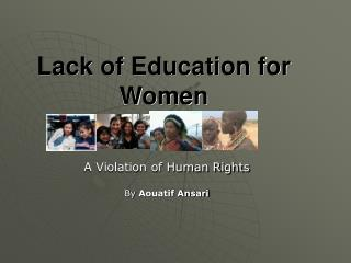 Lack of Education for Women