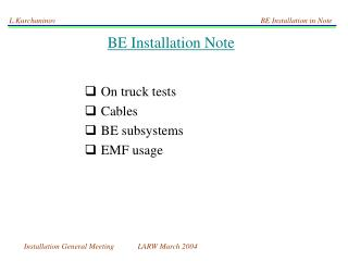 BE Installation Note