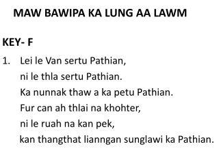 MAW BAWIPA KA LUNG AA LAWM KEY- F