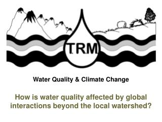 Water Quality & Climate Change