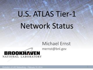 U.S. ATLAS Tier-1 Network Status
