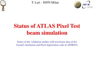 Status of ATLAS Pixel Test beam simulation
