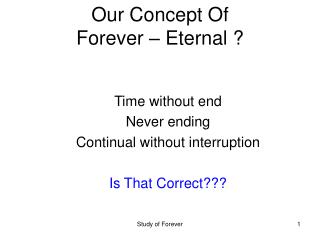Our Concept Of Forever – Eternal ?