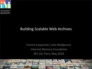 Building  Scalable  Web Archives