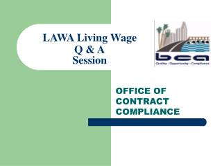 LAWA Living Wage  Q & A Session