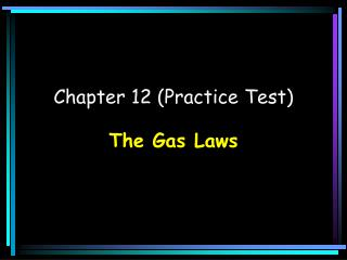 Chapter 12 (Practice Test)