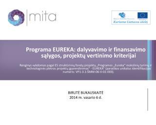 Programa EUREKA: dalyvavimo ir finansavimo sąlygos, projektų vertinimo  kriterijai