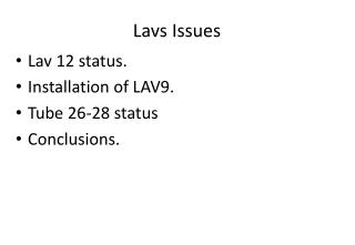 Lavs Issues