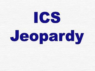 ICS Jeopardy