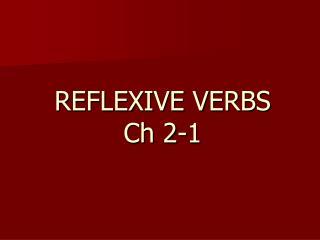REFLEXIVE VERBS Ch 2-1