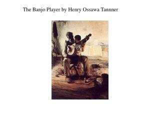 The Banjo Player by Henry Ossawa Tannner
