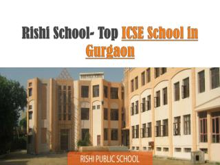 Rishi School- Top ICSE School in Gurgaon
