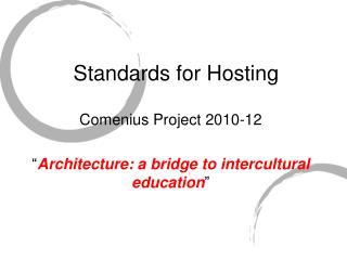 Standards for Hosting