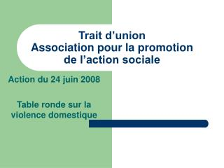 Trait d'union Association pour la promotion de l'action sociale