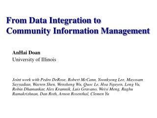 From Data Integration to  Community Information Management