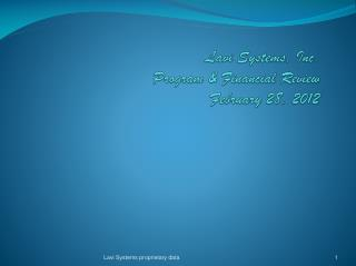 Lavi Systems, Inc. Program & Financial Review February 28, 2012