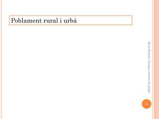 Poblament rural i urbà