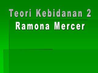 Teori Kebidanan 2 Ramona Mercer