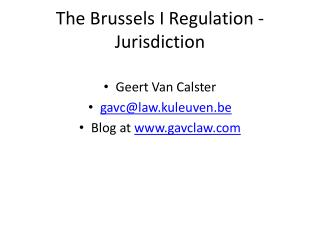 The Brussels I Regulation - Jurisdiction