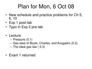 Plan for Mon, 6 Oct 08